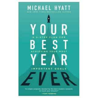 (Ebook) Your Best Year Ever: A 5-Step Plan for Achieving Your Most Important Goals by Michael Hyatt