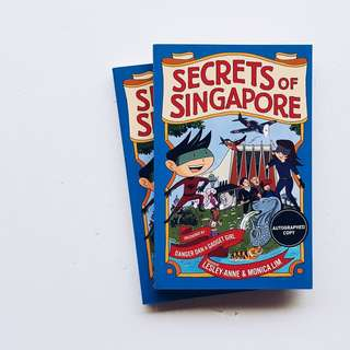 Secrets of Singapore by Monica Lim & Lesley-Anne
