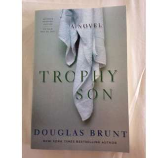 Trophy Son by Douglas Brunt (brand new paperback)