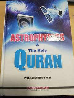 Astrophysics & The Holy Quran by Prof Abdul Rashid Khan