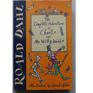 Children's Book : The Complete Adventures of Charlie and Mr Willy Wonka