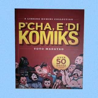 P*CHA, E'DI KOMIKS by Toto Madayag