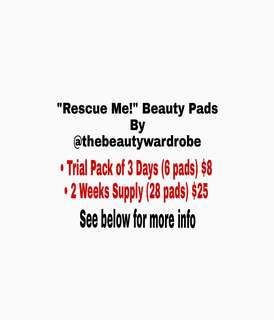 """Rescue Me!"" Beauty Pads"
