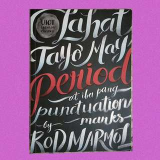 Lahat Tayo May Period by Rod Marmol