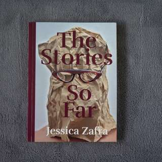 The Stories So Far by Jessica Zafra