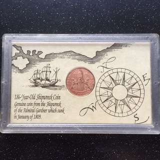 Genuine high grade Shipwreck Coin from 1809