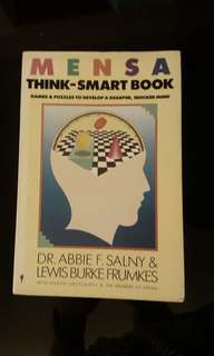 Mensa Think-Smart Book : Games and Puzzles to Develop a Sharper, Quicker Mind