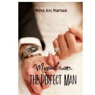 Ebook Married The Perfect Man - Widya Ayu Munthari