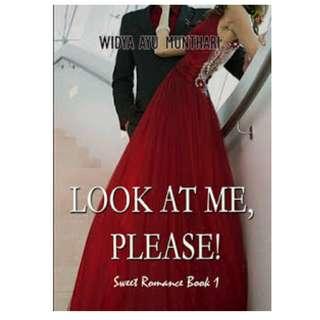 Ebook Look At Me, Please! - Widya Ayu Munthari