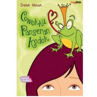 Ebook Cowokku Pangeran Kodok - Della Nova