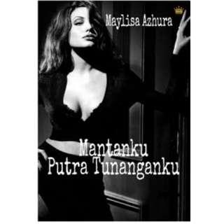 Ebook Mantanku Putra Tunanganku - Maylisa Azhura