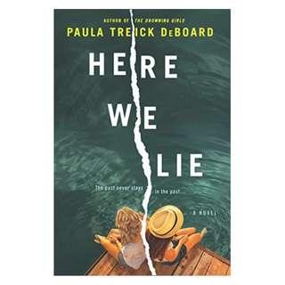 (Ebook) Here We Lie by Paula Treick DeBoard