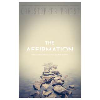 (Ebook) The Affirmation by Christopher Priest
