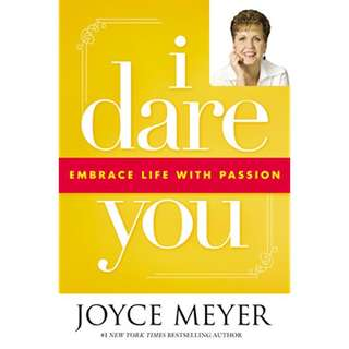 Giveaway/Book exchange: I Dare You: Embrace Life with Passion (Joyce Meyer)