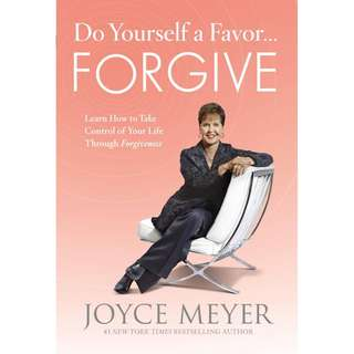 Giveaway/Book exchange: Do Yourself a Favor...Forgive: Learn How to Take Control of Your Life Through Forgiveness (Joyce Meyer)