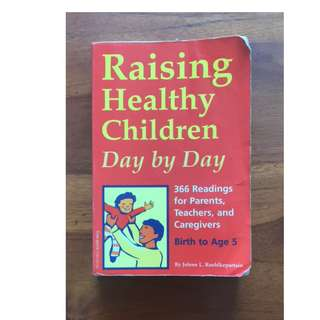 Raising Healthy Children Day By Day