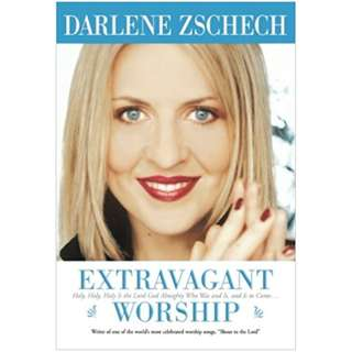 #Blessing: Extravagant Worship: Holy, Holy, Holy is the Lord God Almighty Who Was and Is, and Is to Come (Darlene Zschech)