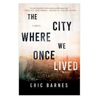 (Ebook) The City Where We Once Lived by Eric Barnes