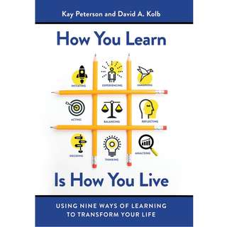 How You Learn Is How You Live by Kay Peterson, David A. Kolb