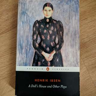 A Doll's House and Other Plays by Henrik Ibsen Penguin Classics