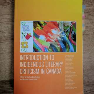 Introduction to Indigenous Literary Criticism in Canada ed. Macfarlane and Ruffo