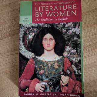 The Norton Anthology of Literature by Women The Traditions in English 3 Ed. Gilbert and Gubar