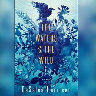 (Ebook) The Waters & the Wild by DeSales Harrison