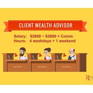 Client Wealth Advisor ( Basic: $2800 + commission ) - HS