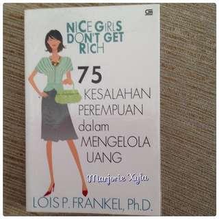 Nice Girl Dont Get Rich - 75 Kesalahan Perempuan Dalam Mengelola Uang