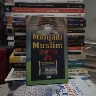 Menjadi Muslim Sepanjang Hari