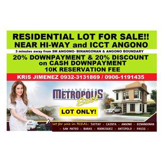 Metropolis executive village LOT FOR SALE near SM ANGONO minimum cut 120sqm 6800 / sqm