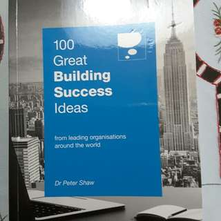 100 Great Building Success Ideas by Dr. Petrer Shaw