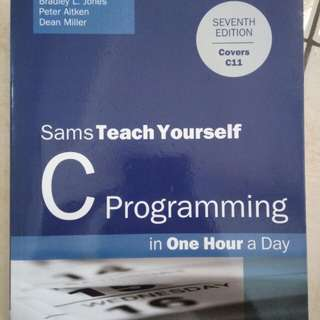 C Programming In One Hour A Day