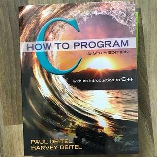 C How to Program (8th Edition) By Paul Deitel And Harvey Deitel