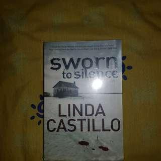 Sworn to silence by Linda castello
