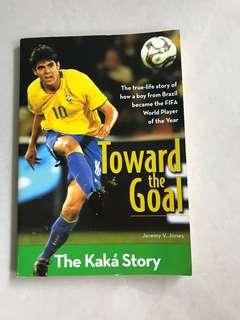 Soccer book - The Kaká story - towards the goal
