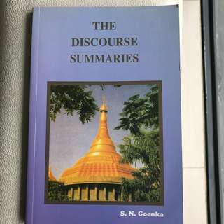 The Discourse Summaries by SN Goenka