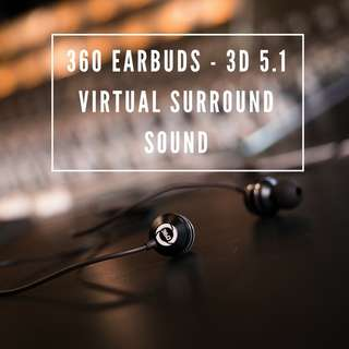 [Earphones/Headset/In Ear] 360 Earbuds - 3D 5.1 virtual surround sound