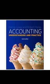 Danny leiwy and robert perks accounting understanding and practice fourth edition