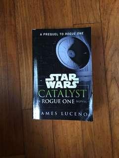 Star Wars Catalyst Rogue One Novel