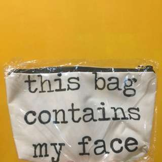 "Pouch make up canvas ""this bag contains my face"""