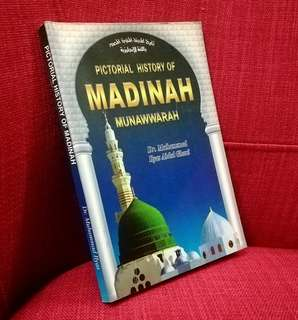 Pictorial History of Madinah Munawwarah