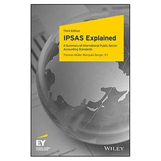 IPSAS Explained: A Summary of International Public Sector Accounting Standards 3rd Edition, Kindle Edition by Thomas Müller-Marqués Berger (Author)