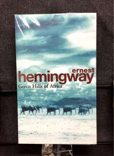 《Bran-New + An Memoir of Hemingway's 1933 Visit To What is Now Called Tanzania.》Ernest Hemingway - GREEN HILLS OF AFRICA