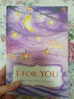 Novel I For You (by Orizuka)