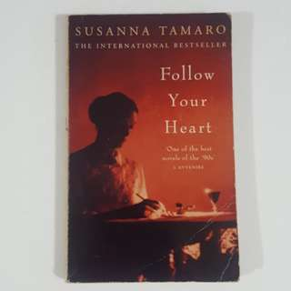 Follow Your Heart by Susanna Tamaro