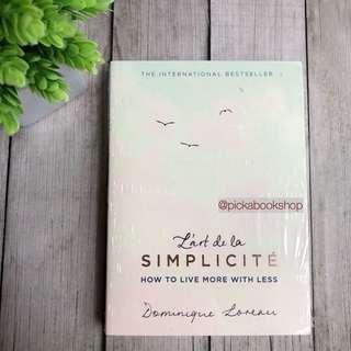L'art de la Simplicite (The English Edition) : How to Live More With Less - Dominique Loreau