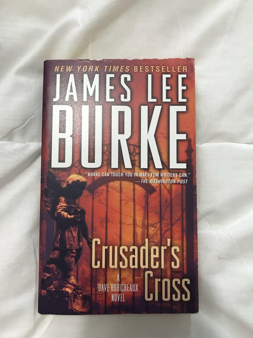 James Lee Burke: Crusader's Cross