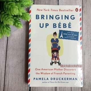 [Newest Edition] Bringing Up Bebe - Pamela Druckerman