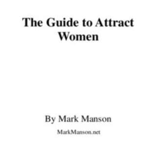 The Guide To Attract Women By Mark Manson eBook